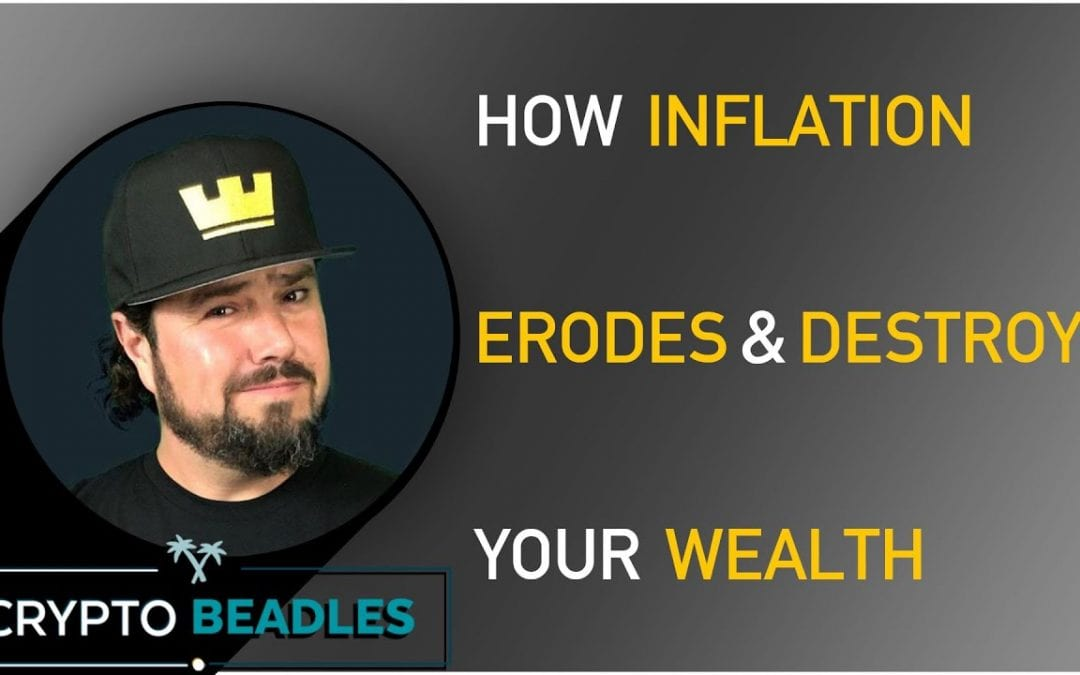 How Inflation Destroys Our Wealth⎮Crypto⎮Bitcoin⎮Blockchain⎮