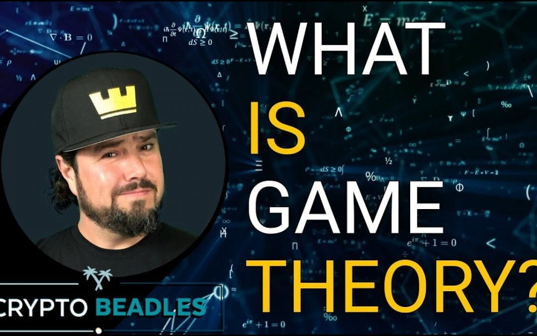 What is Game Theory? Why Does Game Theory Matter?⎮Games⎮Bitcoin⎮Blockchain