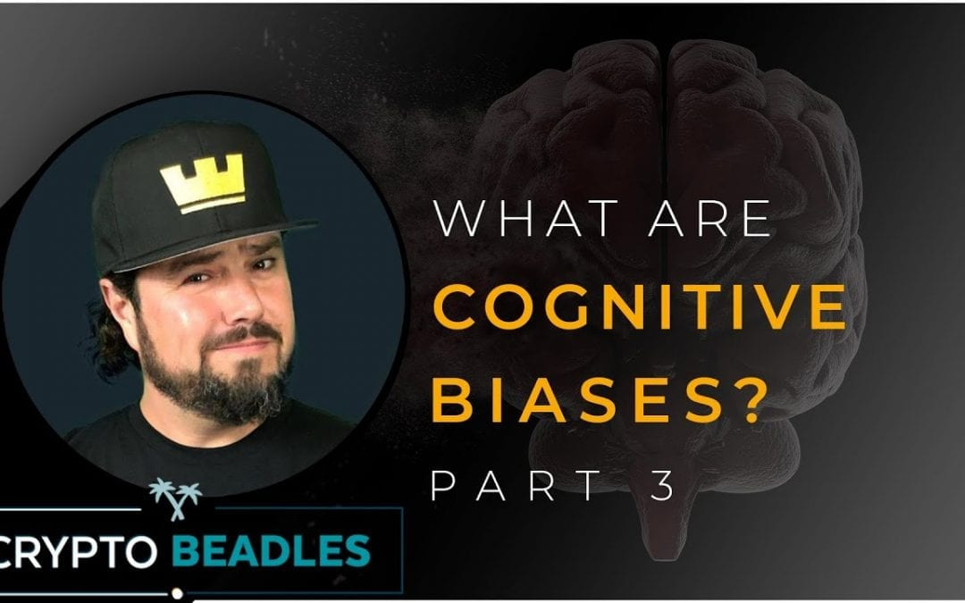 Cognitive Biases Pt 3 the good and the bad