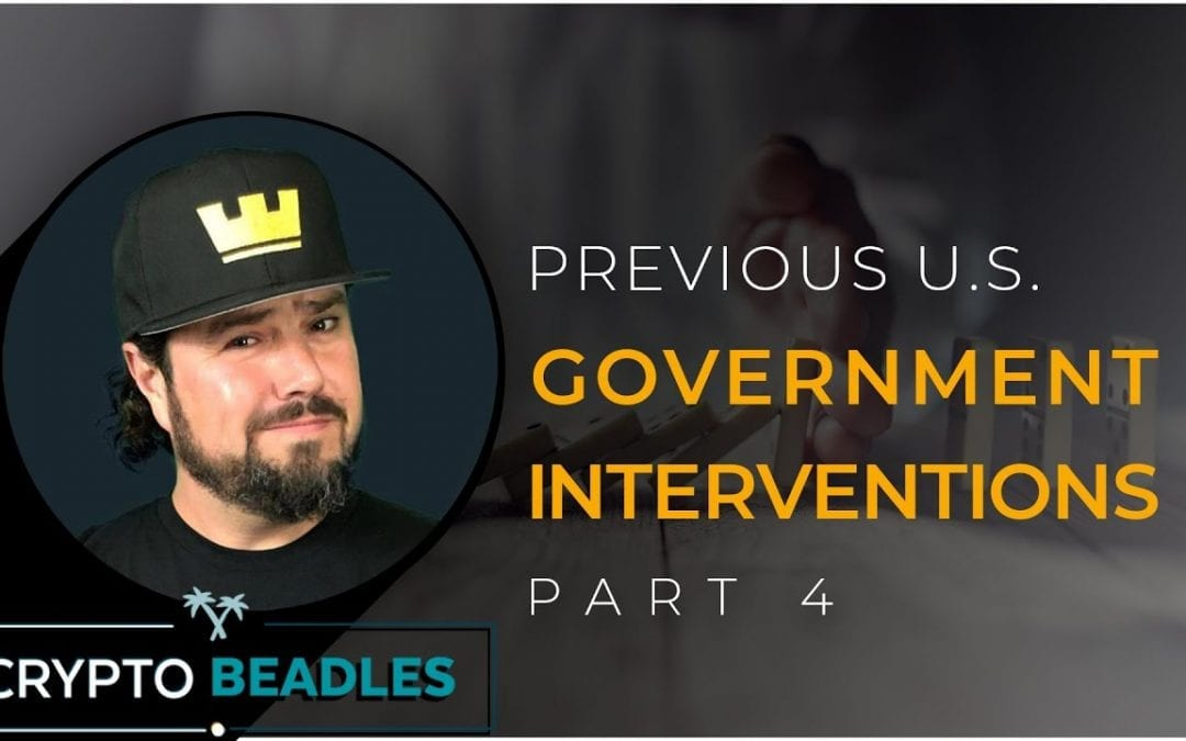 Previous Government Interventions and what we can LEARN from them Pt 4