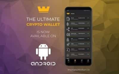 Monarch Blockchain Corporation Debuts the Android Monarch Wallet