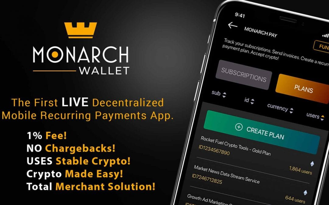 Monarch Wallet Becomes First Live Decentralized Mobile Recurring Payments App